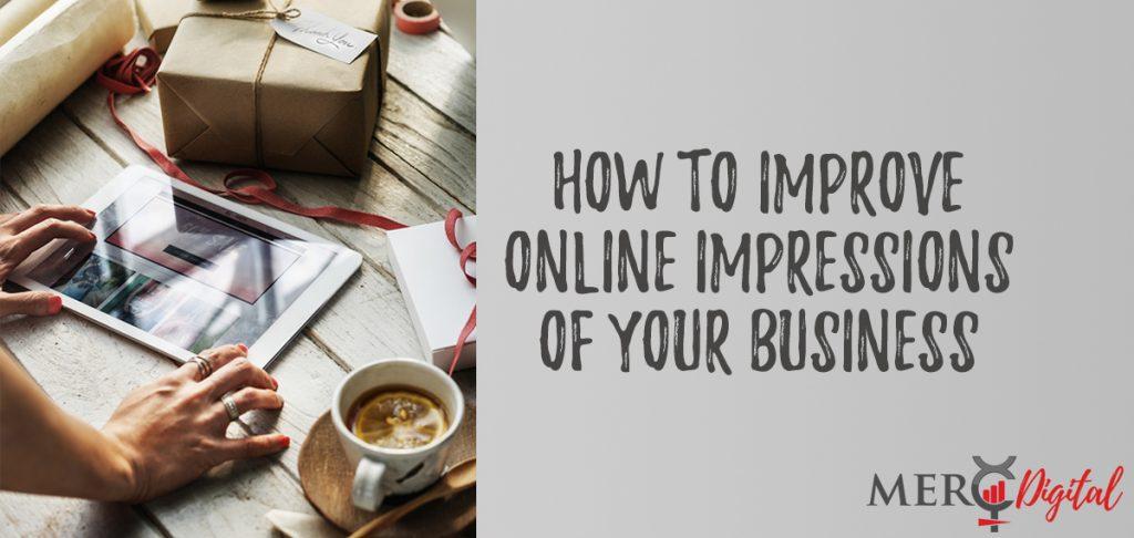 Improve Online Impressions